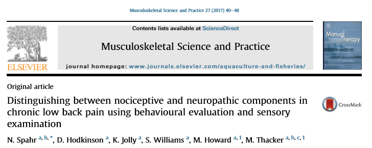Musculoskeletal Science and Practice Article Link: Distinguishing between nocireceptive and neuropatic components in chronic low back pain using behavioural evaluation and sensory examination by N. Spahr et al.